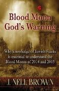 Cover-Bild zu Brown, J. Nell: Blood Moon-God's Warning