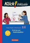 Cover-Bild zu Klick! inklusiv, Mathematik, 5./6. Schuljahr, Brüche und Dezimalzahlen, Arbeitsheft 3 von Jenert, Elisabeth