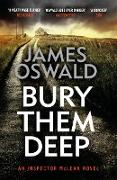 Cover-Bild zu Oswald, James: Bury Them Deep (eBook)