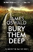 Cover-Bild zu Oswald, James: Bury Them Deep
