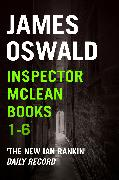 Cover-Bild zu Oswald, James: Inspector McLean Ebook Bundle: Books 1-6 (eBook)