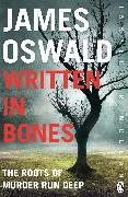 Cover-Bild zu Oswald, James: Written in Bones (eBook)