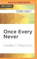 Cover-Bild zu Livingston, Lesley: Once Every Never