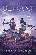Cover-Bild zu Livingston, Lesley: The Defiant (eBook)