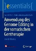 Cover-Bild zu Anwendung des Genome Editing in der somatischen Gentherapie (eBook) von Fehse, Boris