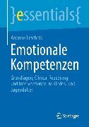 Cover-Bild zu Emotionale Kompetenzen (eBook) von Leschnik, Andreas