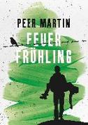 Cover-Bild zu Martin, Peer: Feuerfrühling