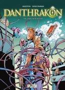 Cover-Bild zu Arleston, Christophe: Danthrakon. Band 3