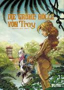 Cover-Bild zu Arleston, Christophe: Die Grüne Hölle von Troy
