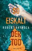 Cover-Bild zu Bryndza, Robert: So eiskalt der Tod