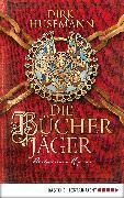 Cover-Bild zu Husemann, Dirk: Die Bücherjäger (eBook)