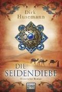 Cover-Bild zu Husemann, Dirk: Die Seidendiebe