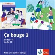 Cover-Bild zu Ça bouge 3. Unités 1-6. Audio-CD von Streule, Ursula