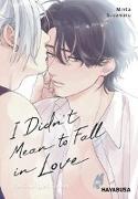 Cover-Bild zu Suzumaru, Minta: I Didn't Mean to Fall in Love