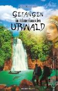 Cover-Bild zu Roomann, John: Gefangen im südamerikanischen Urwald