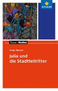 Cover-Bild zu Herden, Antje: Julia und die Stadtteilritter: Textausgabe mit Materialien