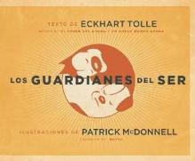 Cover-Bild zu Tolle, Eckhart (Ausw.): Los Guardianes del Ser