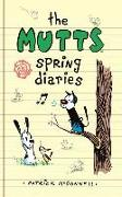 Cover-Bild zu Mcdonnell, Patrick: The Mutts Spring Diaries