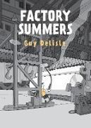 Cover-Bild zu Delisle, Guy: Factory Summers