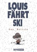 Cover-Bild zu Delisle, Guy: Louis fährt Ski