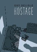 Cover-Bild zu Delisle, Guy: Hostage