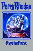 Cover-Bild zu Rhodan, Perry: Psychofrost