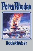Cover-Bild zu Rhodan, Perry: Kodexfieber