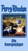 Cover-Bild zu Rhodan, Perry: Die Energiejäger