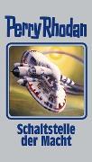 Cover-Bild zu Rhodan, Perry: Schaltstelle der Macht
