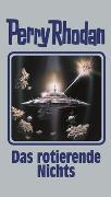 Cover-Bild zu Rhodan, Perry: Das rotierende Nichts