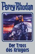 Cover-Bild zu Rhodan, Perry: Perry Rhodan 153: Der Tross des Kriegers (Silberband) (eBook)