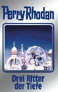 Cover-Bild zu Rhodan-Autorenteam, Perry: Perry Rhodan 144: Drei Ritter der Tiefe (Silberband) (eBook)