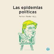Cover-Bild zu Sloterdijk, Peter: Las epidemias políticas (Audio Download)