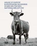 Cover-Bild zu House of Europe von Stephanie Jacobs im Auftrag der Deutschen Nationalbibliothek (Hrsg.)