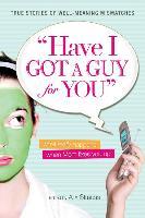 Cover-Bild zu Have I Got a Guy for You von Strauss, Alix