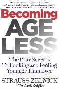 Cover-Bild zu Becoming Ageless von Zelnick, Strauss