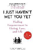 Cover-Bild zu I Just Haven't Met You Yet (eBook) von Strauss, Tracy