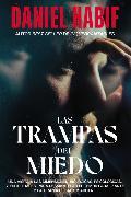 Cover-Bild zu Habif , Daniel: Las trampas del miedo