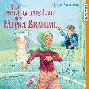 Cover-Bild zu Banscherus, Jürgen: Der unglaubliche Lauf der Fatima Brahimi (Audio Download)
