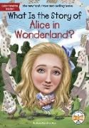 Cover-Bild zu eBook What Is the Story of Alice in Wonderland?