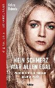 Cover-Bild zu Roberts, Celine: Mein Schmerz war allen egal (eBook)