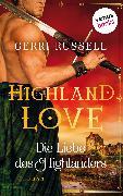 Cover-Bild zu Russell, Gerri: Highland Love - Die Liebe des Highlanders: Erster Roman (eBook)
