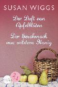 Cover-Bild zu Wiggs, Susan: Der Duft von Apfelblüten / Der Geschmack von wildem Honig (eBook)