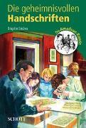 Cover-Bild zu Endres, Brigitte: Die geheimnisvollen Handschriften