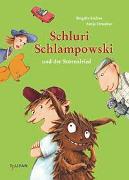 Cover-Bild zu Endres, Brigitte: Schluri Schlampowski und der Störenfried