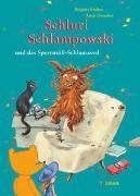 Cover-Bild zu Endres, Brigitte: Schluri Schlampowski und das Sperrmüll-Schlamassel