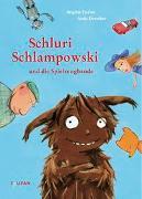 Cover-Bild zu Endres, Brigitte: Schluri Schlampowski und die Spielzeugbande