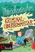 Cover-Bild zu Endres, Brigitte: Der Tag, an dem mein Meerschweinchen Kriminaloberkommissar wurde (eBook)