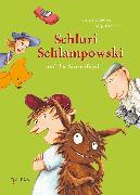 Cover-Bild zu Endres, Brigitte: Schluri Schlampowski und der Störenfried (eBook)