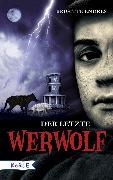 Cover-Bild zu Endres, Brigitte: Der letzte Werwolf (eBook)